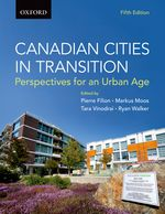 Candian Cities in Transition: Perspectives for an Urban Age, 5th Edition