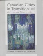 Canadian Cities in Transition: The Twenty-First Century, 2nd Edition